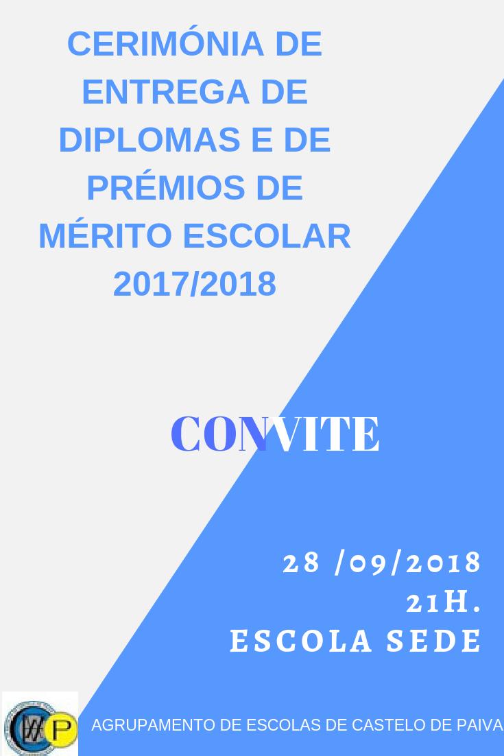 CONVITE: CERIMÓNIA ENTREGA DE DIPLOMAS E DE PRÉMIOS DE MÉRITO ESCOLAR