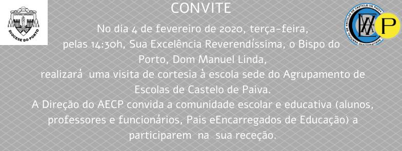CONVITE - VISITA DE CORTESIA BISPO DO PORTO - ESCOLA SEDE
