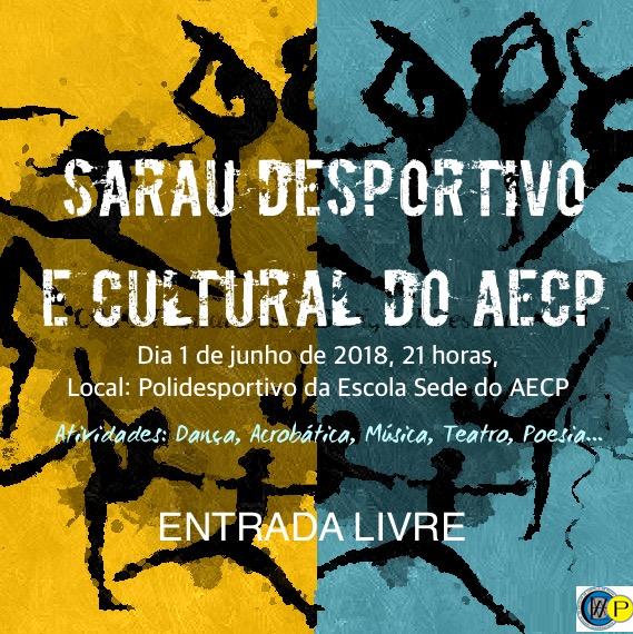 SARAU DESPORTIVO E CULTURAL AECP - CONVITE